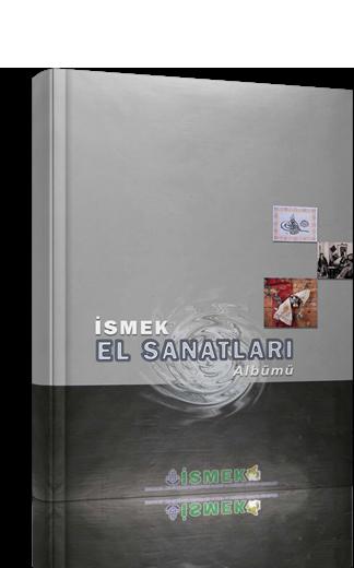 İSMEK El Sanatları Albümü 1