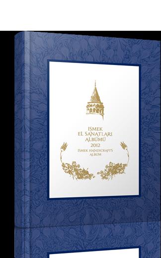 İSMEK El Sanatları Albümü 2012